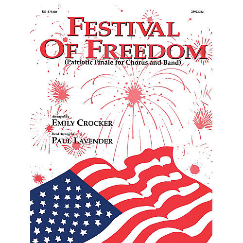 Hal Leonard Festival of Freedom (Grade 4 Concert Band with Choir) Concert Band Level 4 Arranged by Paul Lavender