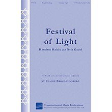 Transcontinental Music Festival of Light (Haneirot Halalalu and Neis Gadol) SATB composed by Elaine Broad-Ginsberg