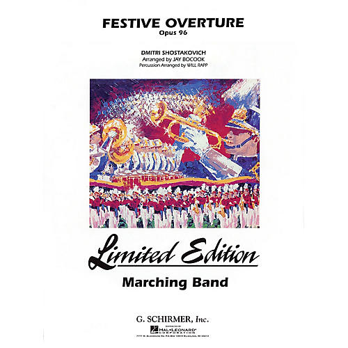 G. Schirmer Festive Overture Marching Band Level 5 Composed by Dmitri Shostakovich Arranged by Jay Bocook