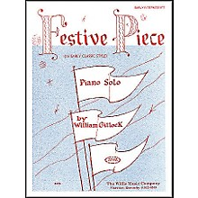 Willis Music Festive Piece Early Intermediate Piano Solo by William Gillock