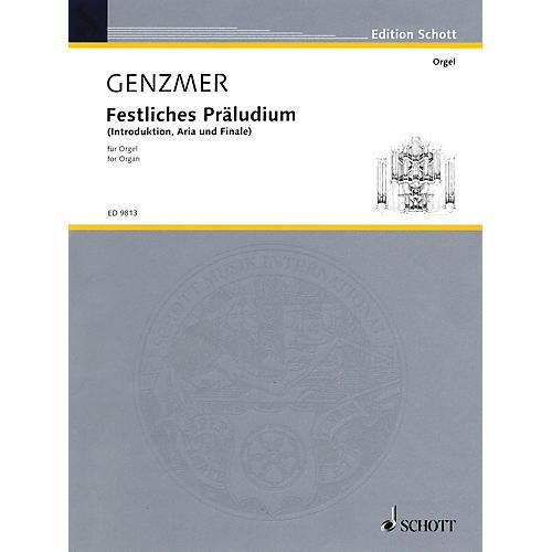 Schott Festliches Präludium (Introduktion, Aria und Finale (1992)) Schott Series