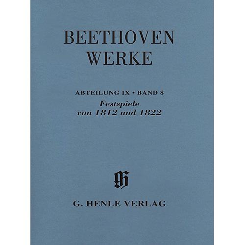 G. Henle Verlag Festspiele von 1812 Und 1822 Henle Edition Softcover by Beethoven Edited by Helmut Hell