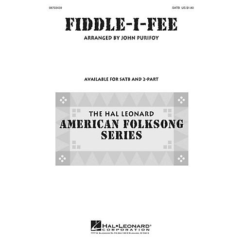 Hal Leonard Fiddle-I-Fee SATB arranged by John Purifoy