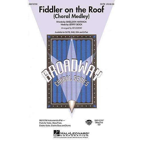 Hal Leonard Fiddler on the Roof (Choral Medley) 2-Part Arranged by Ed Lojeski