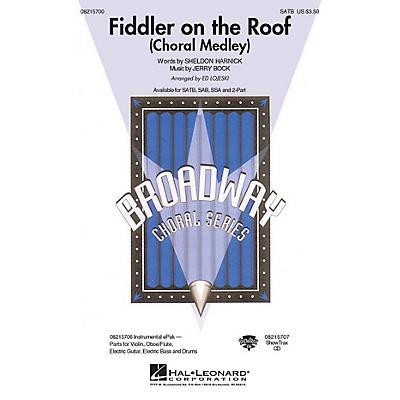 Hal Leonard Fiddler on the Roof (Choral Medley) SATB arranged by Ed Lojeski