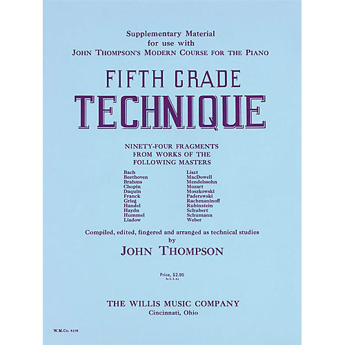 Willis Music Fifth Grade Technique Willis Series by John Thompson (Level Very Advanced)
