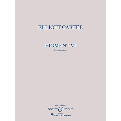 Boosey and Hawkes Figment VI (Solo Oboe) Boosey & Hawkes Chamber Music Series Book
