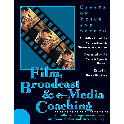 Applause Books Film, Broadcast & e-Media Coaching Applause Books Series Softcover Written by Rocco Dal Vera