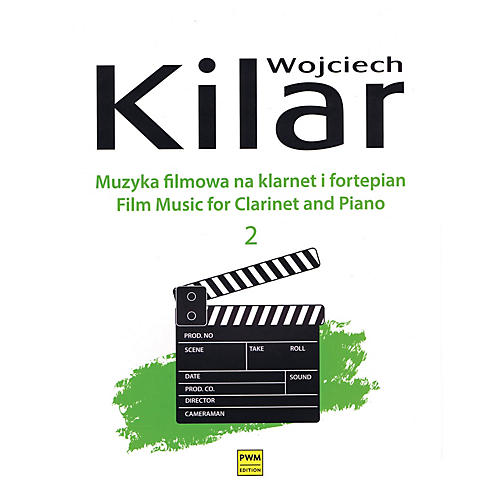 PWM Film Music for Clarinet and Piano - Volume 2 PWM Softcover by Wojciech Kilar Edited by Papara