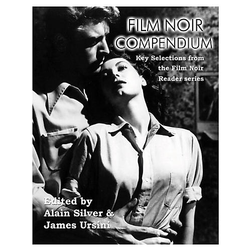 Applause Books Film Noir Compendium Limelight Series Softcover Written by James Ursini