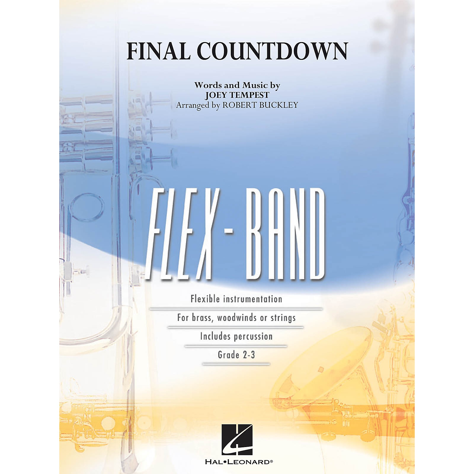 Hal Leonard Final Countdown Concert Band Level 2-3 by Europe Arranged by Robert Buckley
