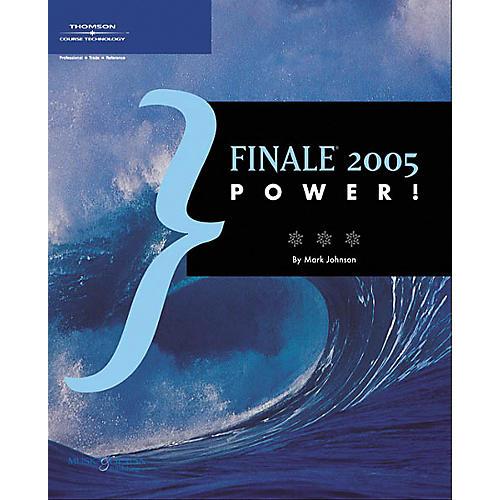 Course Technology PTR Finale 2005 Power! Book