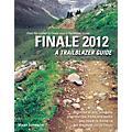 Hal Leonard Finale 2012 - A Trailblazer Guide thumbnail