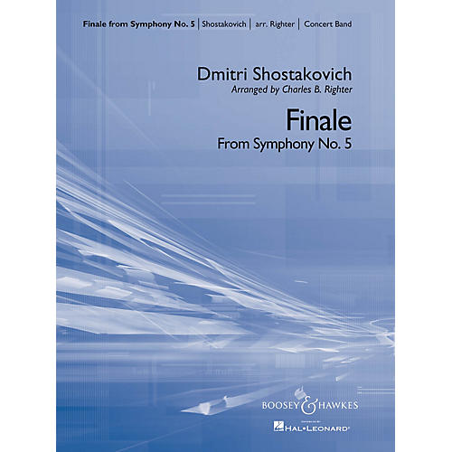 Boosey and Hawkes Finale from Symphony No. 5 (Concert Band) Concert Band Composed by Dmitri Shostakovich