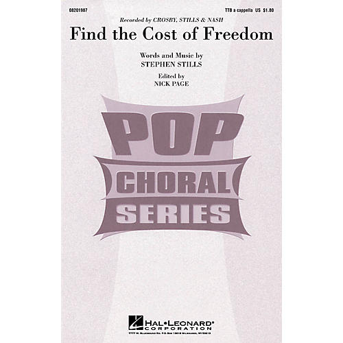 Hal Leonard Find the Cost of Freedom TTB A Cappella by Crosby, Stills & Nash composed by Stephen Stills