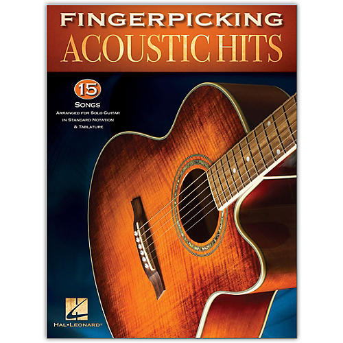 Hal Leonard Fingerpicking Acoustic Hits - 15 Songs Arranged for Solo Guitar in Standard Notation & Tab