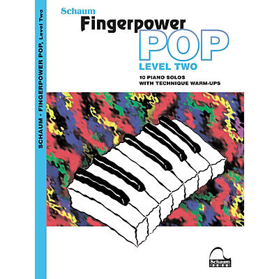 SCHAUM Fingerpower Pop - Level 2 (10 Piano Solos with Technique Warm-Ups) Book
