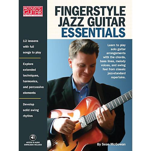 String Letter Publishing Fingerstyle Jazz Guitar Essentials String Letter Publishing Series Softcover Written by Sean McGowan