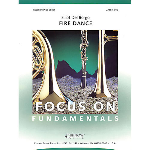 Curnow Music Fire Dance (Grade 2.5 - Score Only) Concert Band Level 2.5 Composed by Eliot Del Borgo