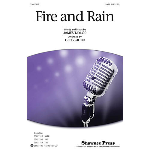 Shawnee Press Fire and Rain Studiotrax CD by James Taylor Arranged by Greg Gilpin