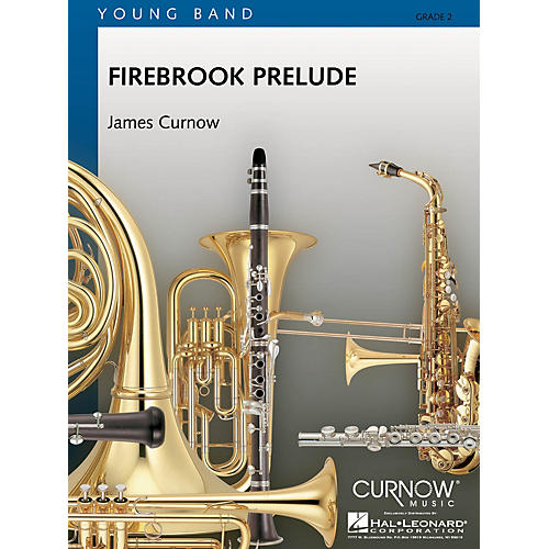 Curnow Music Firebrook Prelude (Grade 2 - Score Only) Concert Band Level 2 Composed by James Curnow