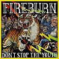 Alliance Fireburn - Don'T Stop The Youth thumbnail