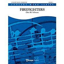 Mitropa Music Firefighters Concert Band Level 2 Composed by Otto M. Schwarz