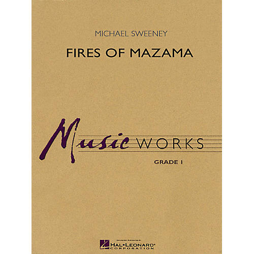 Hal Leonard Fires of Mazama Concert Band Level 1.5 Composed by Michael Sweeney
