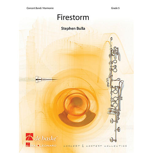 De Haske Music Firestorm (Score) Concert Band Composed by Stephen Bulla