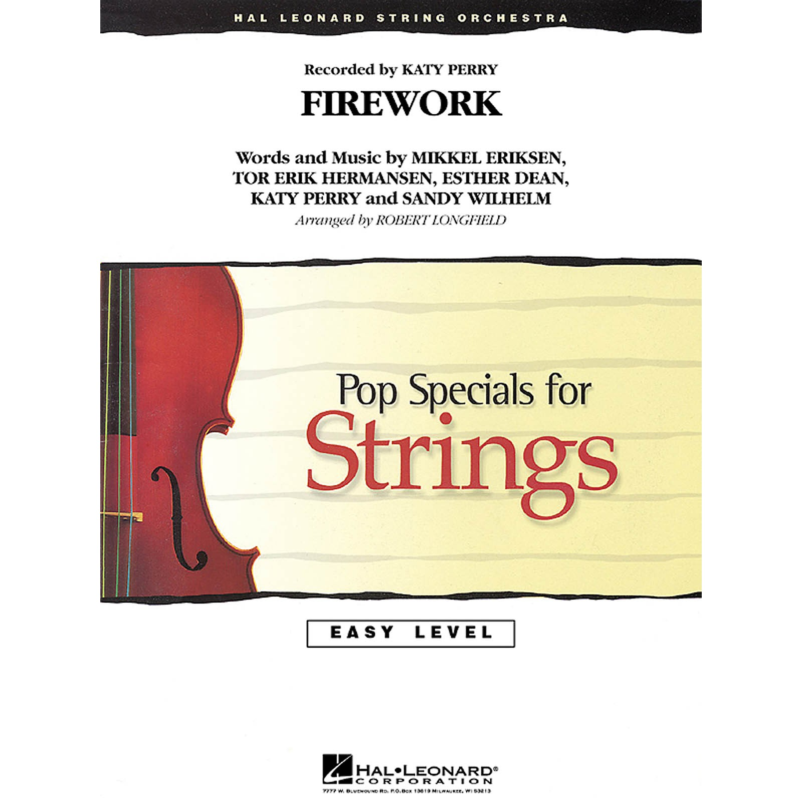 Hal Leonard Firework Easy Pop Specials For Strings Series by Katy Perry Arranged by Robert Longfield
