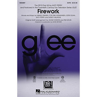 Hal Leonard Firework (featured in Glee) 3-Part Mixed by Katy Perry Arranged by Adam Anders