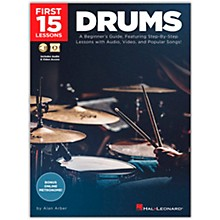 Hal Leonard First 15 Lessons Drums - A Beginner's Guide, Featuring Step-By-Step Lessons with Audio, Video, and Popular Songs! Book/Media Online