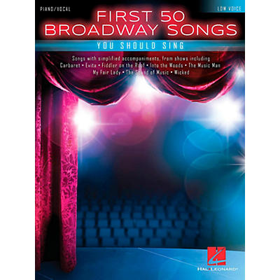 Hal Leonard First 50 Broadway Songs You Should Sing - Low Voice
