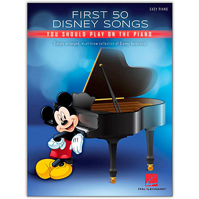 Hal Leonard First 50 Disney Songs You Should Play on the Piano Easy Piano Songbook