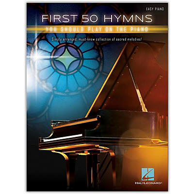 Hal Leonard First 50 Hymns You Should Play on Piano Easy Piano Songbook