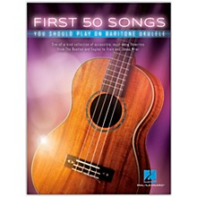 Hal Leonard First 50 Songs You Should Play on Baritone Ukulele