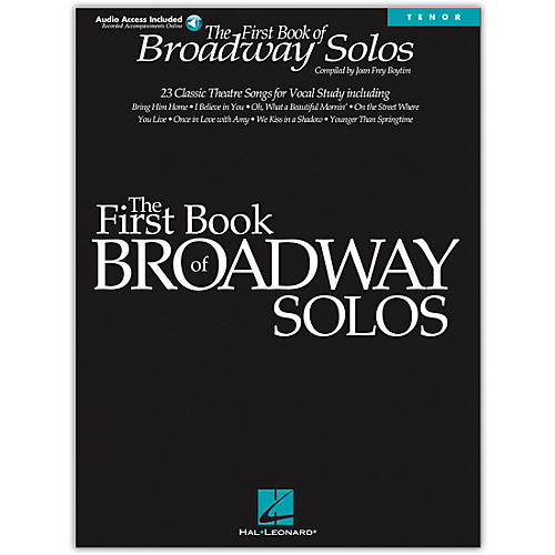 Hal Leonard First Book Of Broadway Solos for Tenor Voice (Book/Online Audio)