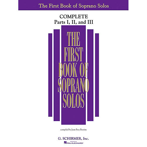 G. Schirmer First Book Of Soprano Solos Complete Parts 1, 2 and 3