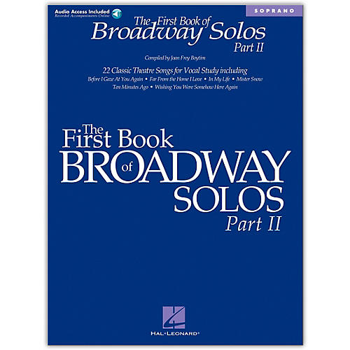 Hal Leonard First Book/Online Audio Of Broadway Solos Part II for Soprano Book/Online Audio