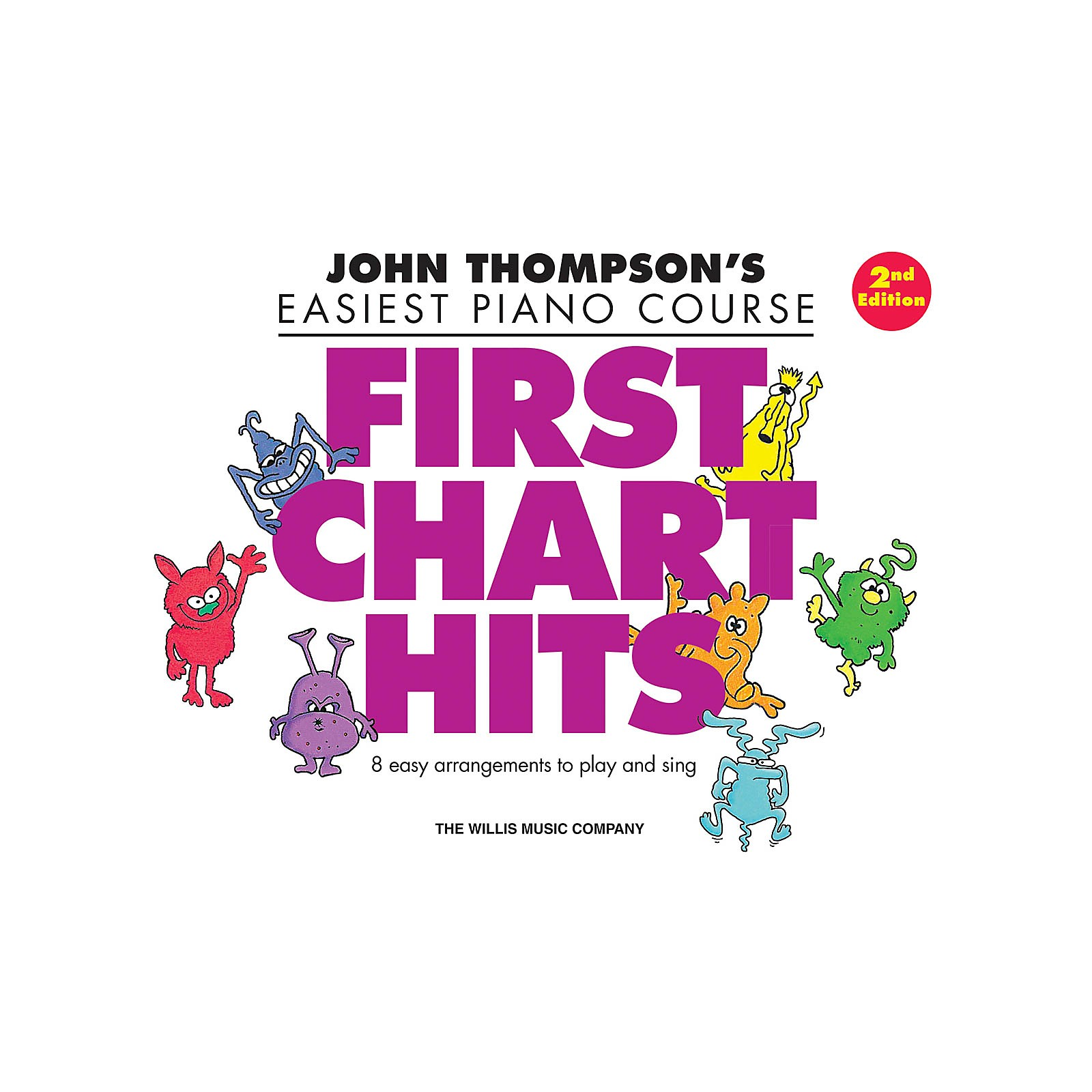 Willis Music First Chart Hits - John Thompson's Easiest Piano Course Later Elementary Level 2nd Edition