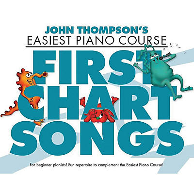 Music Sales First Chart Songs (John Thompson's Easiest Piano Course) Willis Series Softcover