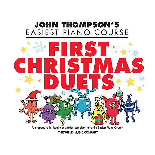 Willis Music First Christmas Duets (1 Piano, 4 Hands/Elem Level) Willis Series Book by John Thompson