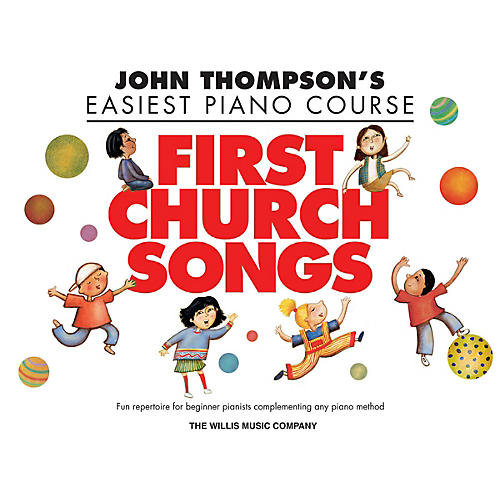 Willis Music First Church Songs (Elem Level) Willis Series Book by Various