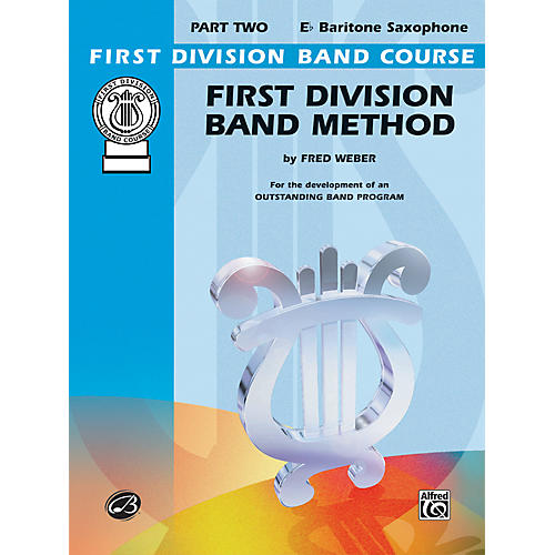 Alfred First Division Band Method Part 2 E-Flat Baritone Saxophone Book