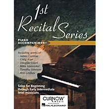 Curnow Music First Recital Series (Piano Accompaniment for Alto Saxophone) Curnow Play-Along Book Series