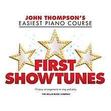 Willis Music First Showtunes (John Thompson's Easiest Piano Course) Easy Piano Songbook