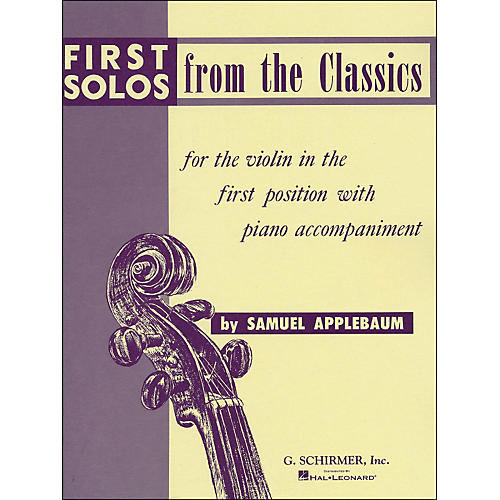 G. Schirmer First Solos From The Classics for Violin in First Position