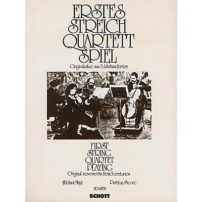 Schott First String Quartet Playing Score Schott Series