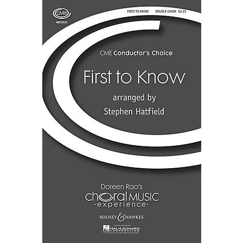 Boosey and Hawkes First to Know (CME Conductor's Choice) SAB/SATB arranged by Stephen Hatfield