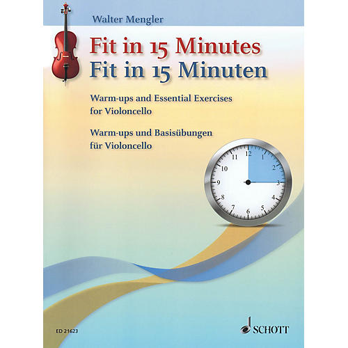 Schott Fit In 15 Minutes (Warm-Ups and Basic Exercises for Cello) String Series Softcover